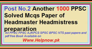1000 PPSC Solved Mcqs Paper of Headmaster Headmistress preparation