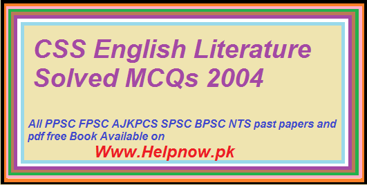 CSS English Literature Solved MCQs 2004