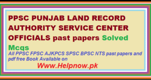 Ppsc PUNJAB LAND RECORD AUTHORITY SERVICE CENTER OFFICIALS past papers