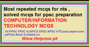 mcqs for ppsc, nts , pcs, ajkpcs related to computer science g k