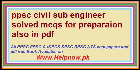 ppsc civil sub engineer solved mcqs - HelpNow pk The Leading
