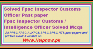 Fpsc Inspector Customs / Intelligence Officer Solved Mcqs