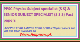 PPSC Physics Subject specialist S S & SENIOR SUBJECT SPECIALIST S S S Past papers