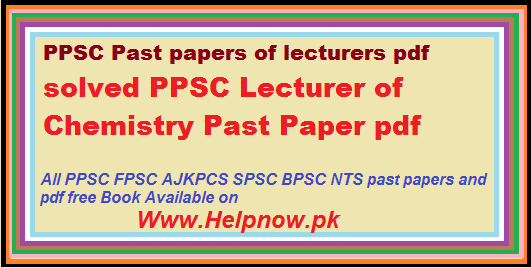 PPSC Lecturer of Chemistry Past Paper