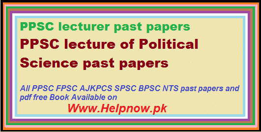 PPSC lecture of Political Science past papers