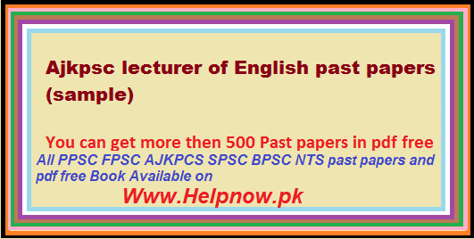 Ajkpsc lecturer of English past papers
